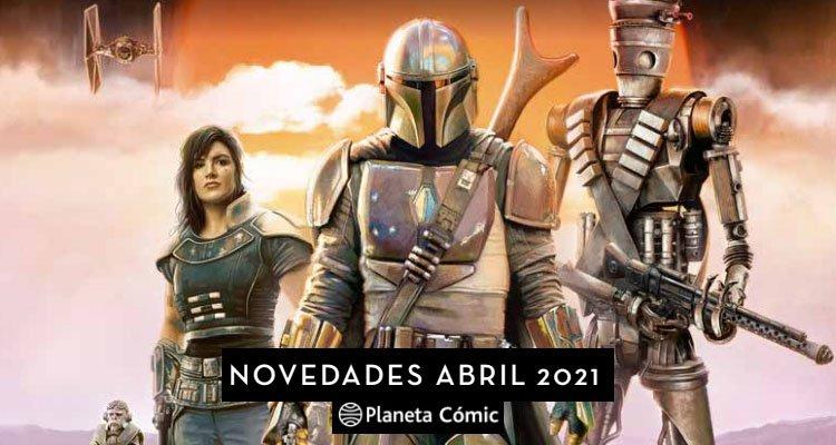 Planeta Cómic Novedades Abril 2021